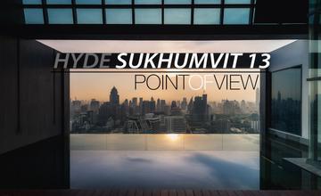 พาชมวิว 360 องศาจากห้อง Penthouse ที่โครงการ Hyde สุขุมวิท 13 [Point of View ตอนที่ 15]