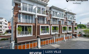Luxx Ville สาธุประดิษฐ์ 12 ทาวน์โฮม 4.5 ชั้น เล่นระดับสไตล์โมเดิร์นหลากฟังก์ชัน จาก บ้านศรีกรุงดีเวลลอปเมนท์ [รีวิวฉบับที่ 1619]