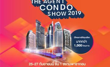 The Agent Condo Show 2019 งานรวมคอนโดติดรถไฟฟ้า วันที่ 25-27 ก.ย. นี้ [PR News]